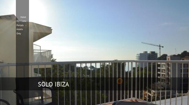 Hotel RD Costa Portals - Solo Adultos oferta