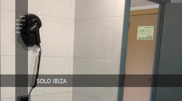 Hotel RD Costa Portals - Solo Adultos reservas