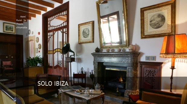 Hotel Hotel Rural Sa Posada d'Aumallia