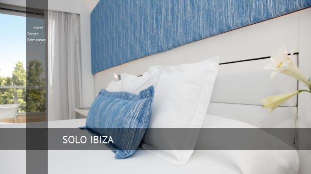 Hotel Senses Palmanova baratos