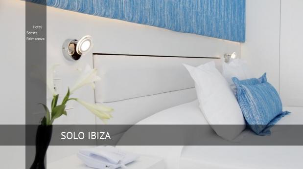 Hotel Senses Palmanova opiniones