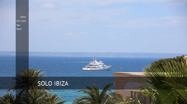 Hotel Son Caliu Spa Oasis oferta