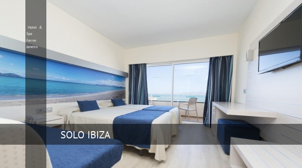 Hotel & Spa Ferrer Janeiro oferta