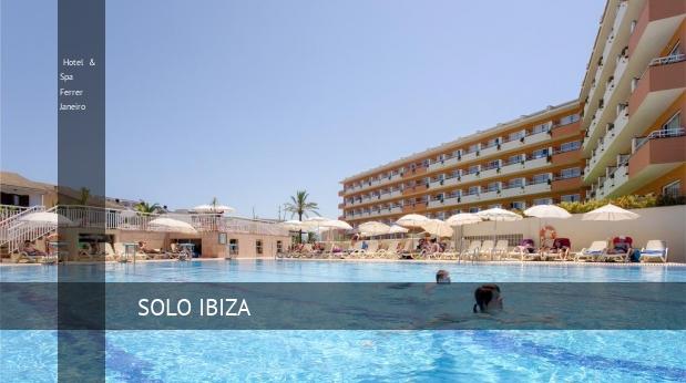 Hotel & Spa Ferrer Janeiro opiniones