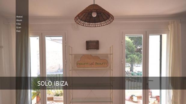 Hostal Houm Villa Gran Moli reverva