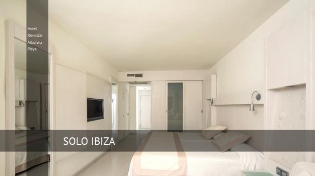 Hotel Iberostar Albufera Playa barato
