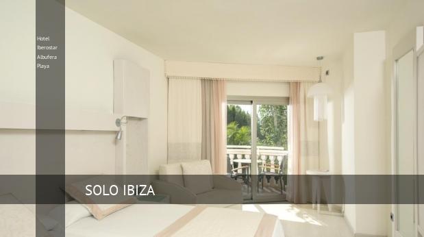 Hotel Iberostar Albufera Playa booking