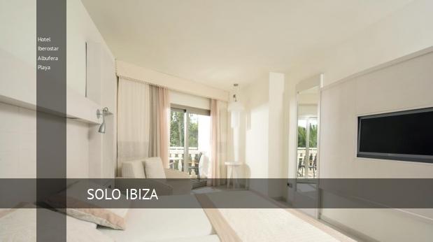 Hotel Iberostar Albufera Playa reservas