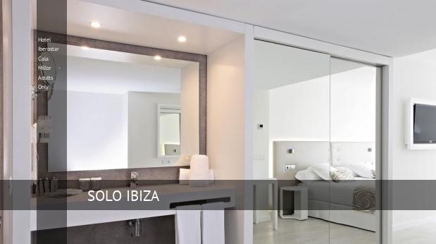 Hotel Iberostar Cala Millor - Solo Adultos baratos
