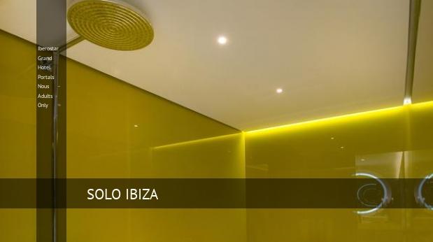 Iberostar Grand Hotel Portals Nous - Solo Adultos oferta