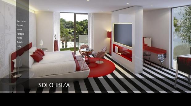 Iberostar Grand Hotel Portals Nous - Solo Adultos ofertas