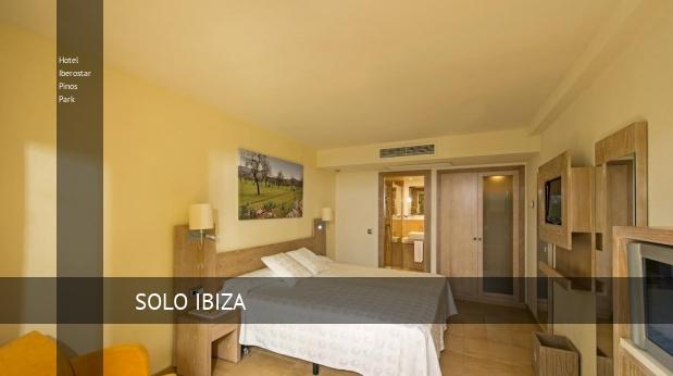 Hotel Iberostar Pinos Park reservas