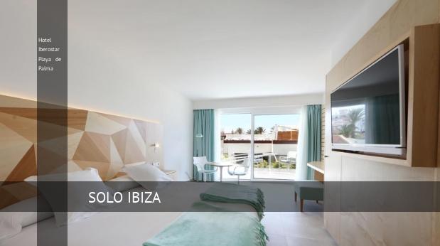 Hotel Iberostar Playa de Palma 5 Estrellas