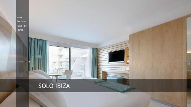Hotel Iberostar Playa de Palma opiniones