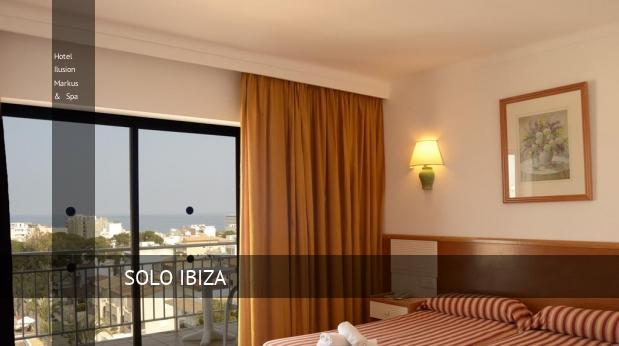 Hotel Ilusion Markus & Spa reservas