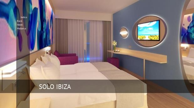 Indico Rock Hotel Mallorca baratos