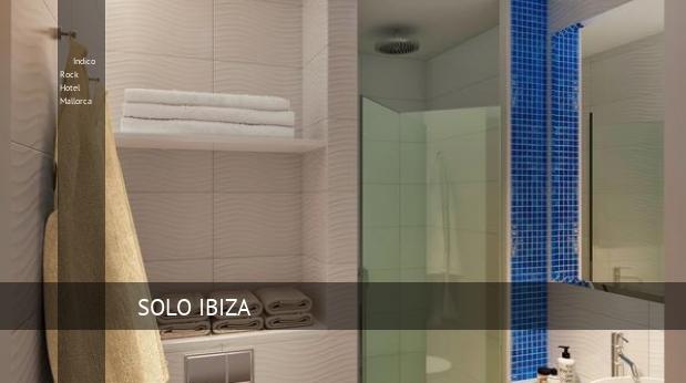 Indico Rock Hotel Mallorca reservas