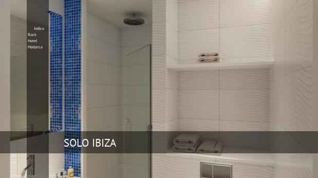Indico Rock Hotel Mallorca reverva