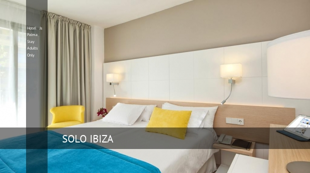 Hotel Js Palma Stay Solo Adultos opiniones