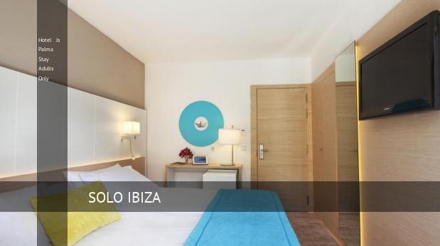 Hotel Js Palma Stay Solo Adultos reverva