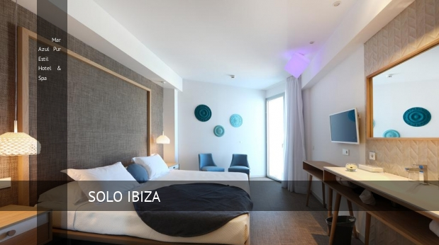 Mar Azul Pur Estil Hotel & Spa opiniones