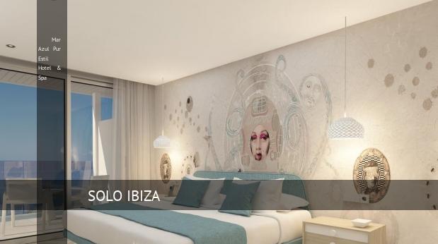 Mar Azul Pur Estil Hotel & Spa reverva