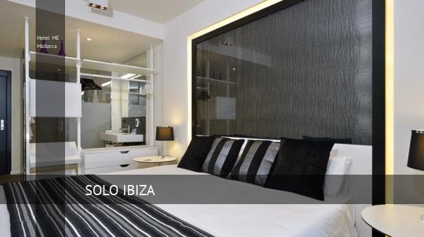 Hotel ME Mallorca consejos