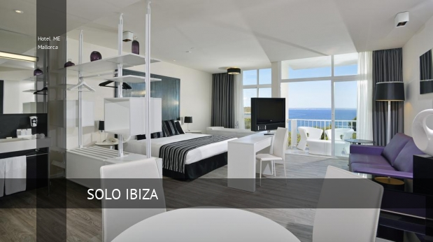 Hotel ME Mallorca reservas