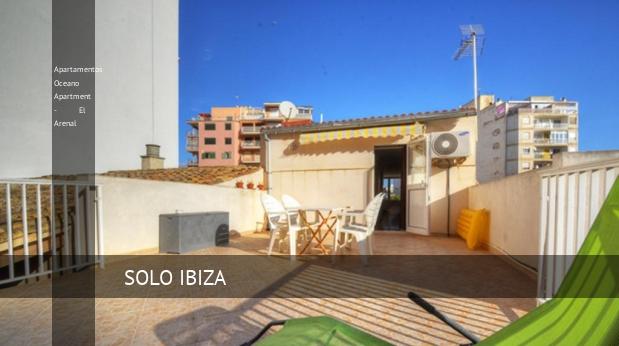 Apartamentos Oceano Apartment - El Arenal