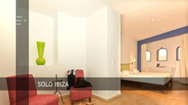 Hotel Palau Sa Font barato