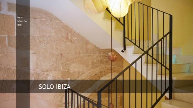 Hotel Palau Sa Font oferta