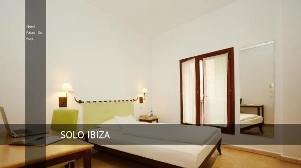 Hotel Palau Sa Font reverva