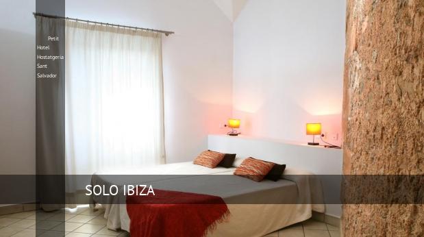 Petit Hotel Hostatgeria Sant Salvador reverva