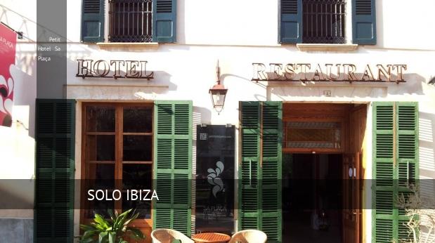 Hotel Petit Hotel Sa Plaça