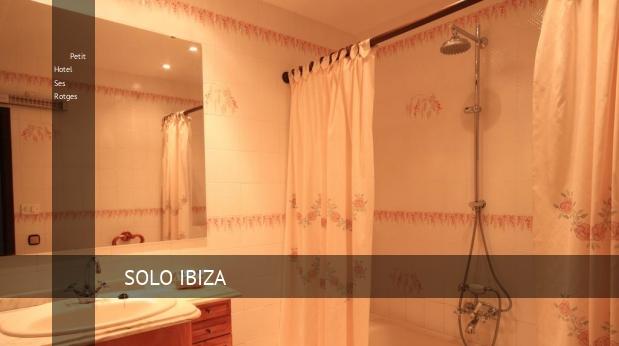 Petit Hotel Ses Rotges oferta