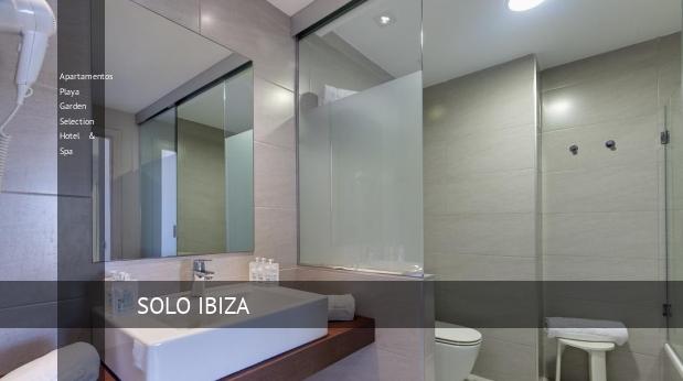 Apartamentos Playa Garden Selection Hotel & Spa 4 Estrellas