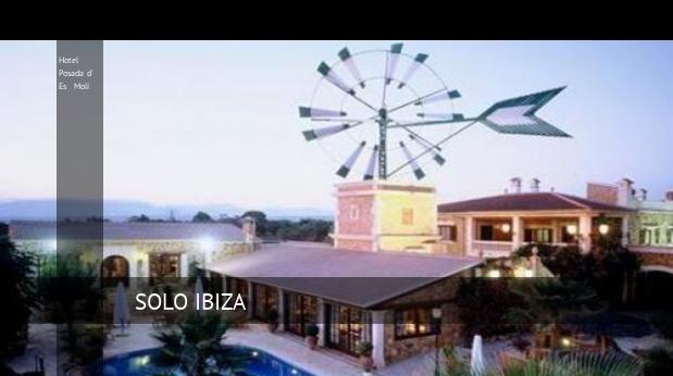 Hotel Posada d' Es Molí