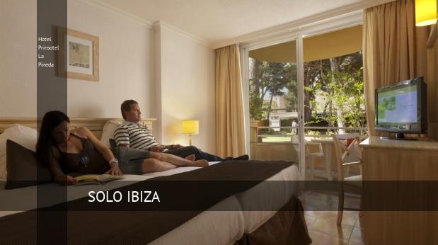 Hotel Prinsotel La Pineda reservas