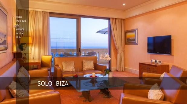 Hotel Pure Salt Port Adriano - Solo Adultos barato