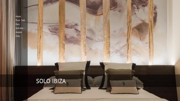 Hotel Pure Salt Port Adriano - Solo Adultos ofertas