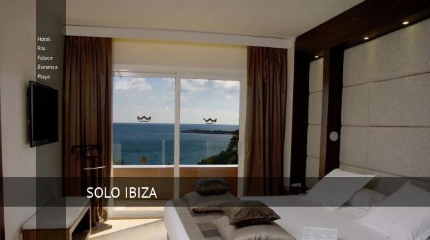 Hotel Riu Palace Bonanza Playa barato