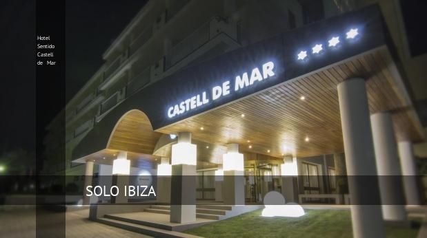Hotel Sentido Castell de Mar ofertas
