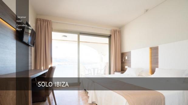 Seramar Hotel Comodoro Playa reservas