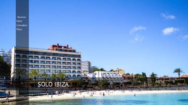 Hotel Seramar Hotel Comodoro Playa