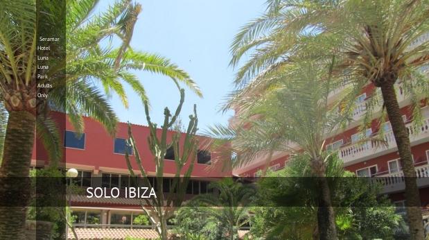 Hotel Seramar Hotel Luna - Luna Park Adults Only