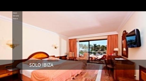 Hotel Serrano Palace reservas
