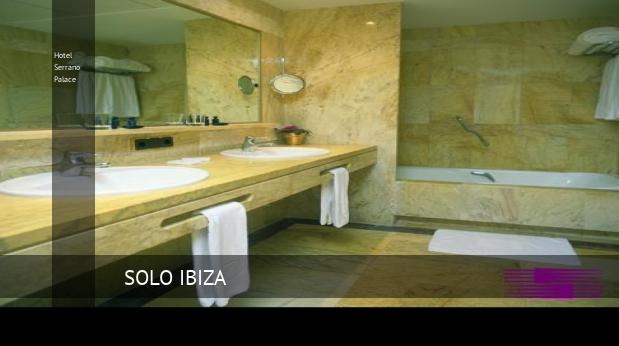 Hotel Serrano Palace reverva