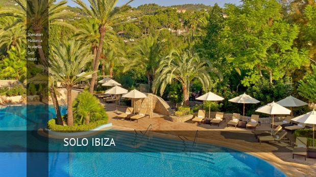 Hotel Sheraton Mallorca Arabella Golf Hotel
