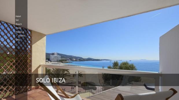 Hotel Sol Beach House Mallorca – Solo Adultos barato