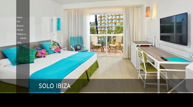 Hotel Sol Beach House Mallorca – Solo Adultos baratos